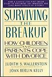 Judith S. Wallerstein Surviving the Breakup: How Children and Parents Cope with Divorce