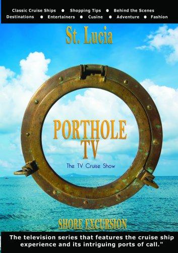 portholetv-st-lucia-twin-peaks-celebrity-cruise-line-profile