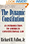 The Dynamic Constitution: An Introduc...
