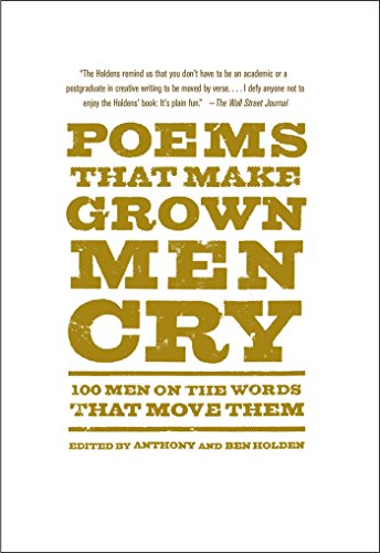 poems-that-make-grown-men-cry-100-men-on-the-words-that-move-them-english-edition