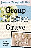 Group, Photo, Grave (A Kiki Lowenstein Mystery)