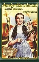 Judy Garland: Little Woman, Big Talent (Big Biography)