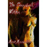 The Cannibal Within ~ M. L. Mirabello