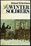 The winter soldiers (The Crossroads of world history series) (0385054904) by Ketchum, Richard M