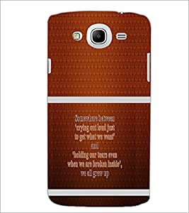 PrintDhaba Quote D-1322 Back Case Cover for SAMSUNG GALAXY MEGA 5.8 (Multi-Coloured)