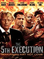 The 5th Execution [HD]
