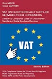 VAT on Electronically Supplied Services to EU Consumers - A Practical Compliance Guide for Cross-Border Suppliers of Digital Goods and Services