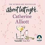 About Last Night... | Catherine Alliott