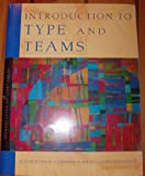 img - for Introduction to Type and Teams 2nd Edition book / textbook / text book