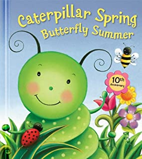 Book Cover: Caterpillar Spring, Butterfly Summer: 10th Anniversary Edition