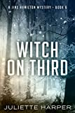 Witch on Third: A Jinx Hamilton Mystery Book 6 (The Jinx Hamilton Mysteries)
