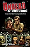 img - for Undead & Unbound: Unexpected Tales From Beyond the Grave book / textbook / text book