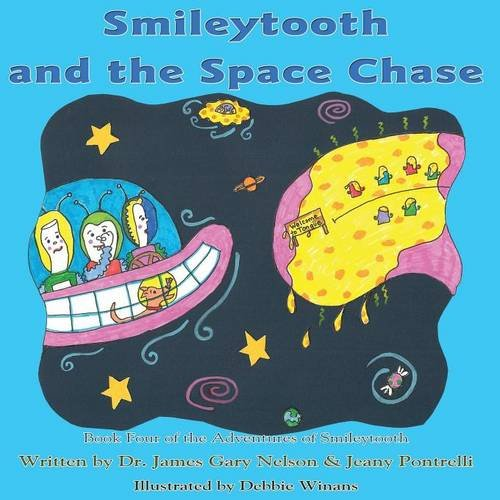 Smileytooth and the Space Chase