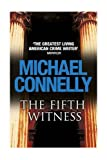 The Fifth Witness. Michael Connelly