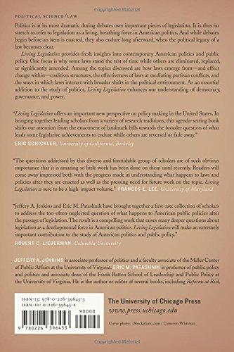 Living Legislation: Durability, Change, and the Politics of American Law Making