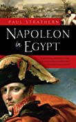 Napoleon in Egypt: Paul Strathern: 9780553385243: Amazon.com: Books