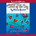 Catch of the Day (       UNABRIDGED) by Marcia Evanick Narrated by Johanna Parker