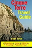 Cinque Terre Travel Guide: Attractions, Eating, Drinking, Shopping & Places To Stay