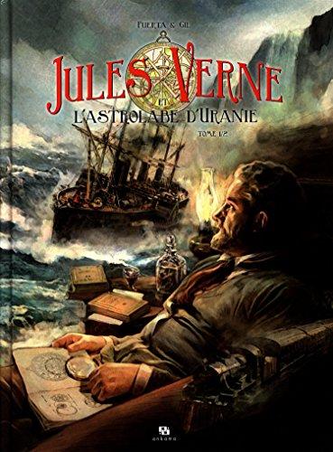 Jules Verne et l'astrolabe d'Uranie : Jules Verne et l'astrolabe d'Uranie. 1