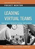 Leading Virtual Teams (Pocket Mentor)