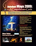 Autodesk Maya 2009: A Comprehensive Guide