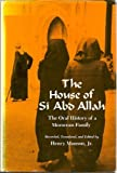 img - for The House of Si Abd Allah: The Oral History of a Moroccan Family by Muhammad al-Hajj Munson Henry J. Fatima Zohra (1984-05-01) Hardcover book / textbook / text book