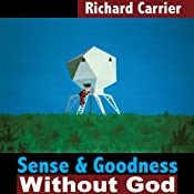Cover for AudioBook edition of Sense and Goodness without God