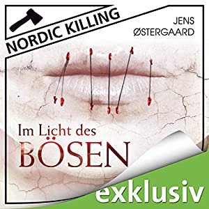 Im Licht des Bösen (Nordic Killing) Hörbuch