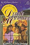 Daddy's Little Helper (Midnight Sons Series #3) (Harlequin Romance, No 3387) (0373033877) by Debbie Macomber