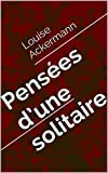 img - for Pens es d'une solitaire (French Edition) book / textbook / text book