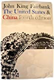 The United States and China (0674924355) by John King Fairbank