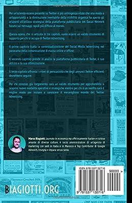 Twitter Advertising: Utilizzo strategico della piattaforma pubblicitaria di Twitter.: Volume 3