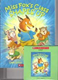 Miss Fox's Class Shapes Up (Paperback and CD) (Paperback & CD) (054545624X) by Eileen Spinelli