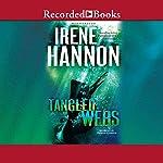 Tangled Webs: Men of Valor, Book 3 | Irene Hannon