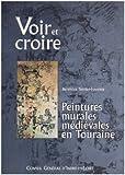 echange, troc Terrier-Fourmy, Conseil général d'Indre et Loire - Voir et Croire Peintures murales et médiévales en Touraine