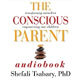 by Dr. Shefali Tsabary (Author, Narrator)  (327)  Buy new:  $19.95  $17.95