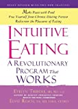img - for Intuitive Eating, 3rd Edition: A Revolutionary Program that Works by Evelyn Tribole, Elyse Resch (September 15, 2012) Audio CD book / textbook / text book