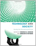 img - for Technology and Society: Building our Sociotechnical Future (Inside Technology) by Richard Dyer, Rachel Weber, Daniel Sarewitz, W. Patrick McCr (2008) Hardcover book / textbook / text book