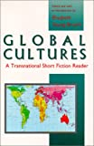 img - for Global Cultures: A Transnational Short Fiction Reader book / textbook / text book