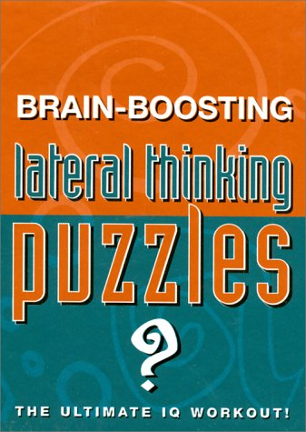 Brain-Boosting Lateral Thinking Puzzles, HEATHER DICKSON
