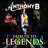 Anthony B. Tribute To Legends