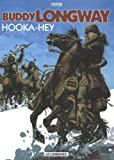 img - for Buddy Longway, tome 15 : Hooka-Hey (French Edition) book / textbook / text book