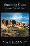 img - for Smoking Guns: A James Geraldi Duo (Five Star First Edition Western) (Bk.2) book / textbook / text book