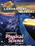 Conceptual Physical Science Lab Manual (0321051807) by Hewitt, Paul
