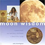 img - for Moon Wisdom: Lunar Magic and Natural Mysteries: A Practical Guide (Guide For Life) book / textbook / text book