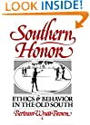 Southern Honor: Ethics and Behavior in the Old South (Galaxy Books)