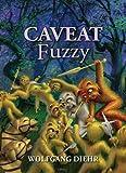 Caveat Fuzzy (Fuzzy Sapiens series Book 5) (English Edition)