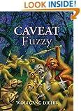 Caveat Fuzzy (Fuzzy Sapiens series Book 5)
