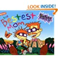 The Bestest Mom (Rugrats (Simon & Schuster Paperback))