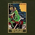 Durch das Land der Skipetaren (Orientzyklus 5) | Karl May